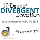 Divergent Devotion: 1 Day Until Insurgent!