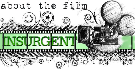 insurgentaboutthefilm
